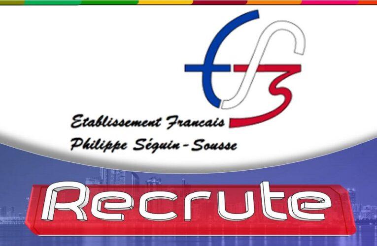 Recrutement [ ENSEIGNANTS ] : À L'Etablissement Français Philippe Séguin