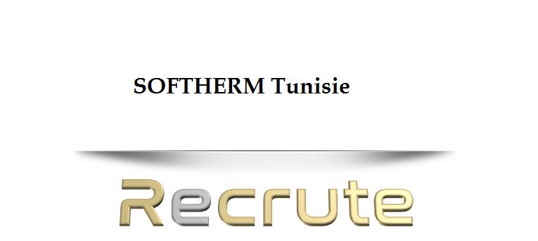 SOFTHERM tunisie recrute un Ingénieur et Technicien Supérieur (Les Berges Du Lac II, Tunis)