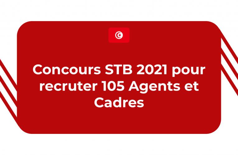 Concours STB 2021 Pour Recruter 105 Agents Et Cadres !!